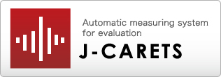 Automatic measuring system for evaluation/J-CARETS